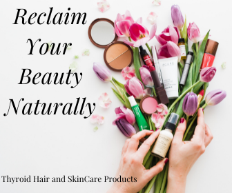 Thyroid Hair and SkinCare Products